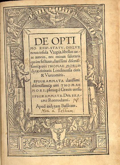 "Cover of ""Utopia"", along with More's friend Erasmus' ""Epigrammata"" – 1518 (photo)"