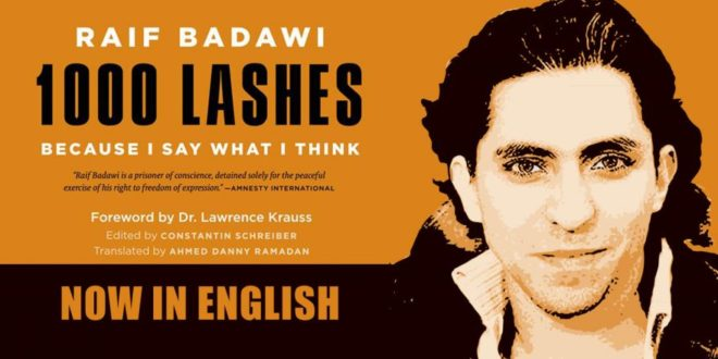 Raif Badawi's 1000 Lashes: a book for liberty