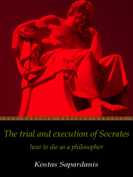 Sapardanis - Socrates trial and execution